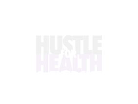 Hustle For Health & Exercise